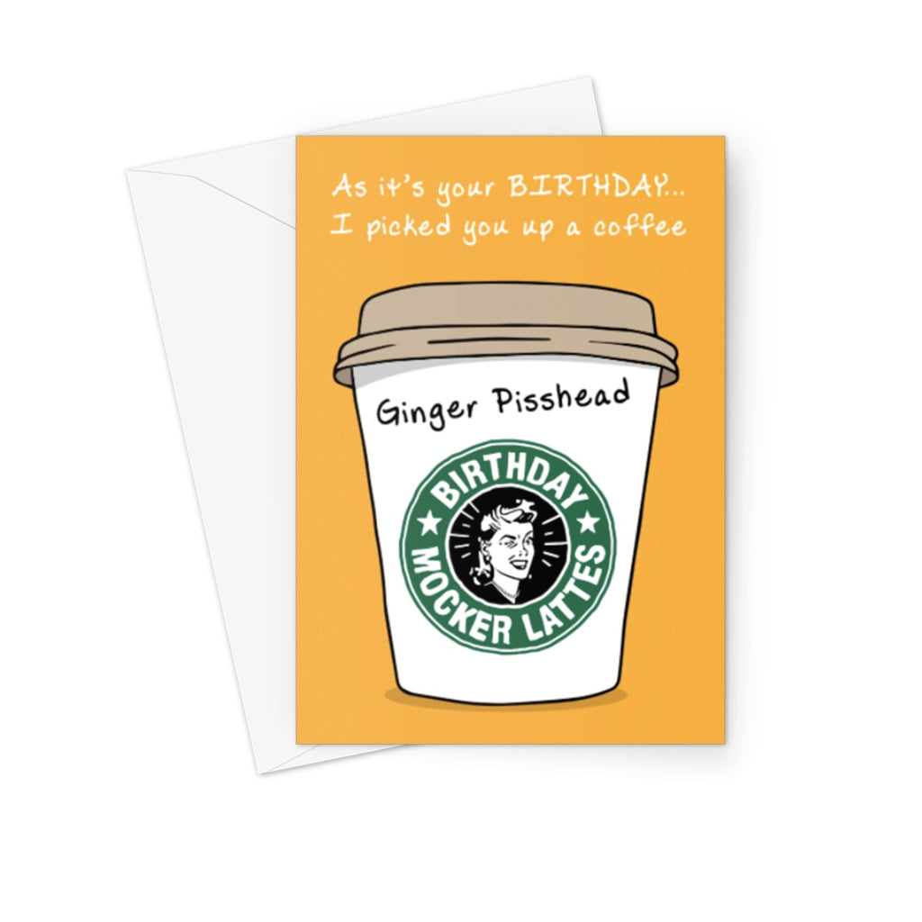 Ginger Pisshead Greeting Card - The Official Aunty Acid Store