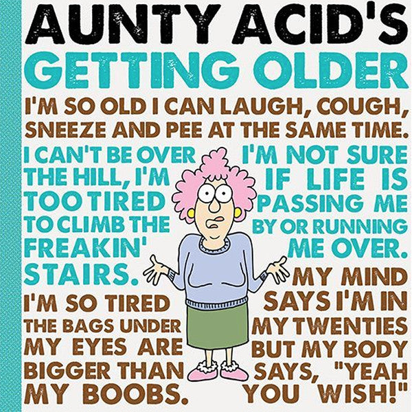 Aunty Acid Getting Older Hardcover Book - The Official Aunty Acid Store
