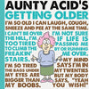 Aunty Acid Getting Older Hardcover Book