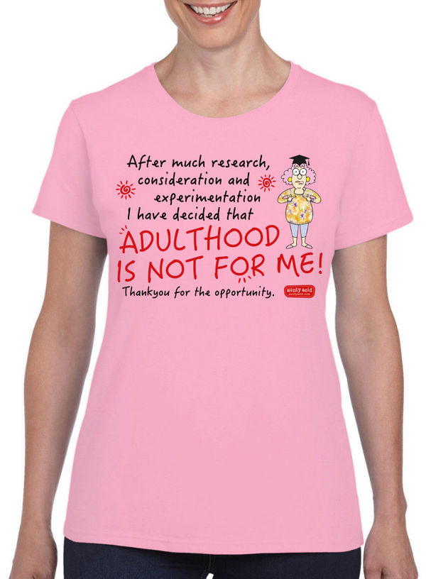 Aunty Acid Adulthood T-Shirt - The Official Aunty Acid Store