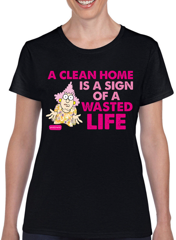 Aunty Acid Clean Home T-Shirt - The Official Aunty Acid Store