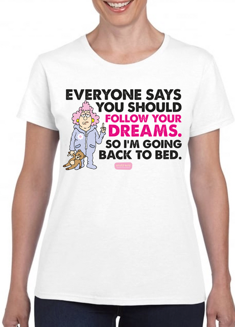 Aunty Acid Follow Your Dreams T-Shirt - The Official Aunty Acid Store