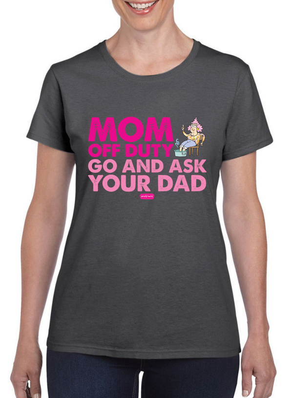 Aunty Acid Mom Off Duty T-Shirt - The Official Aunty Acid Store