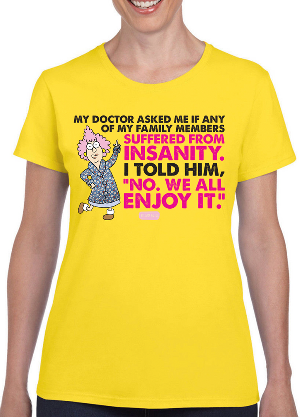 Aunty Acid Insanity T-Shirt - The Official Aunty Acid Store