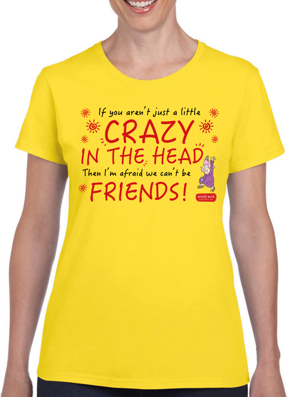 Aunty Acid Crazy In The Head T-Shirt - The Official Aunty Acid Store