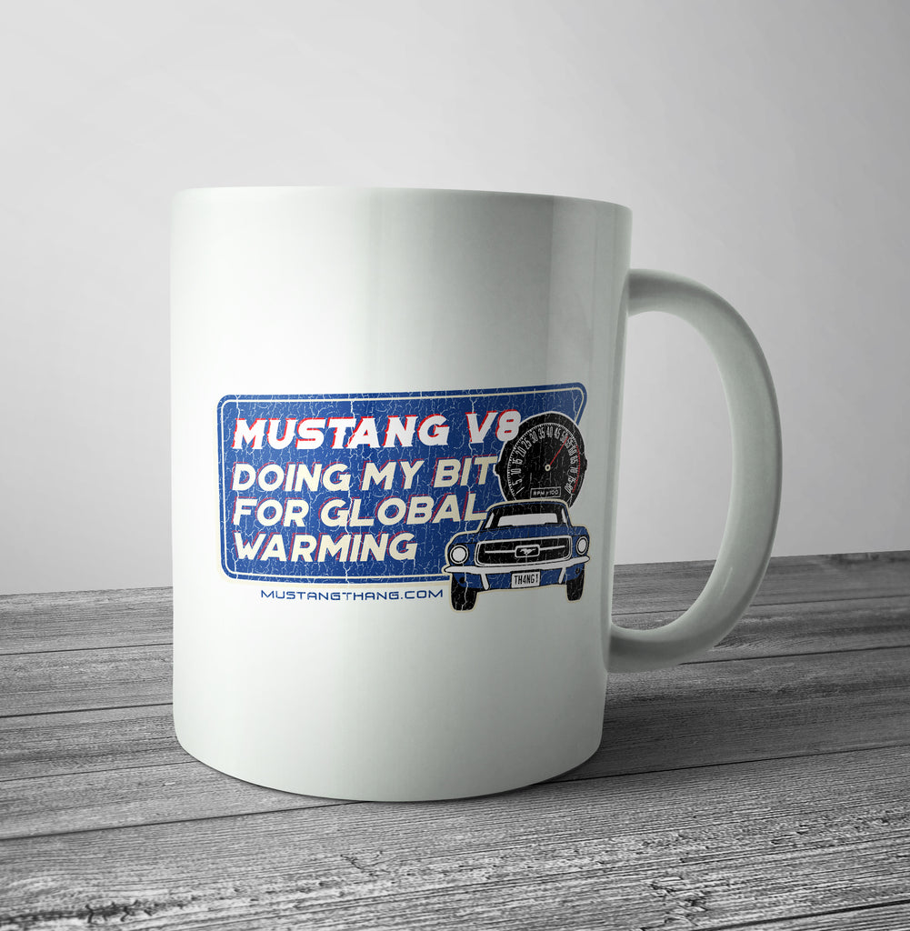 Mustang Thang Global Warming 2 Mug