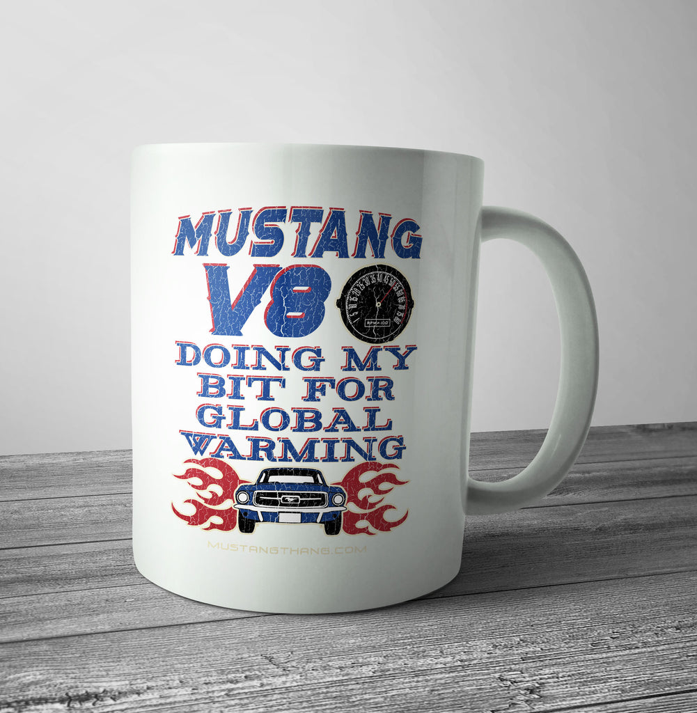 Mustang Thang Global Warming Mug - The Official Aunty Acid Store