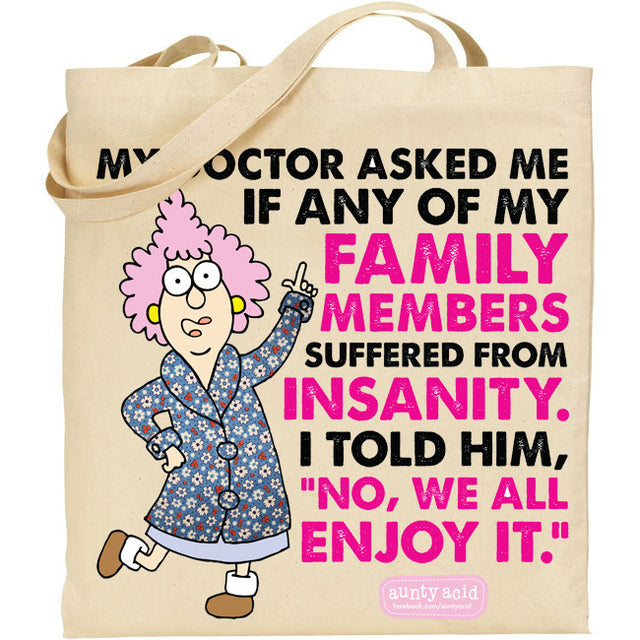 Aunty Acid Insanity Tote Bag - The Official Aunty Acid Store