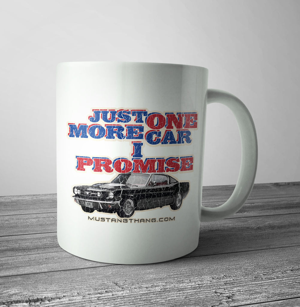Mustang Thang One More Car Mug