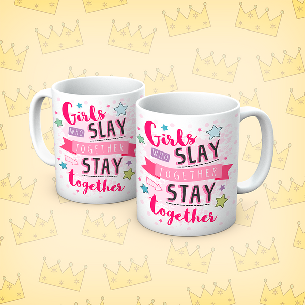 Queens Of Sass Stay Together Mug
