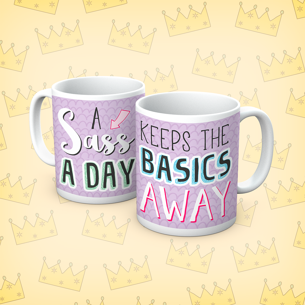 Queens Of Sass A day Mug