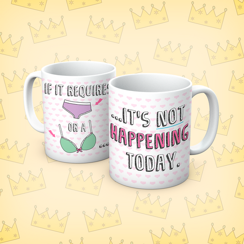 Queens Of Sass It's Not Happening Mug