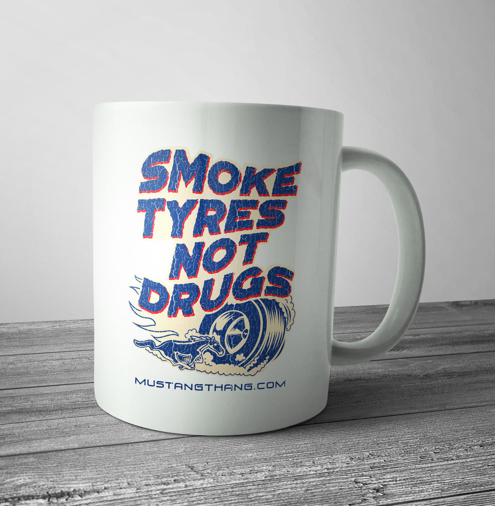 Mustang Thang Smoke Tires Mug - The Official Aunty Acid Store