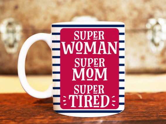 Goochicoo Super Mom Super Tired Mug - The Official Aunty Acid Store