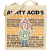 Aunty Acid Wisdom On Coffee Tote Bag