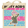 Aunty Acid Wisdom On Life Tote Bag