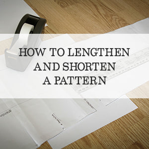 Tutorial to lengthen or shorten a sewing pattern piece