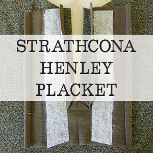 Thorough tutorial on creating a button placket with the Strathcona Henley