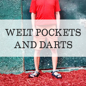 How to add welt pockets and darts to pants with the Jedediah shorts sewing pattern