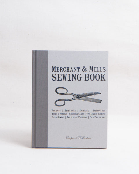 Merchant & Mills Sewing Book - Thread Theory - 1