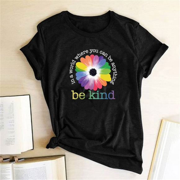 In A World Where You Can Be Anything Be Kind Print Women T-shirt Cotton Casual