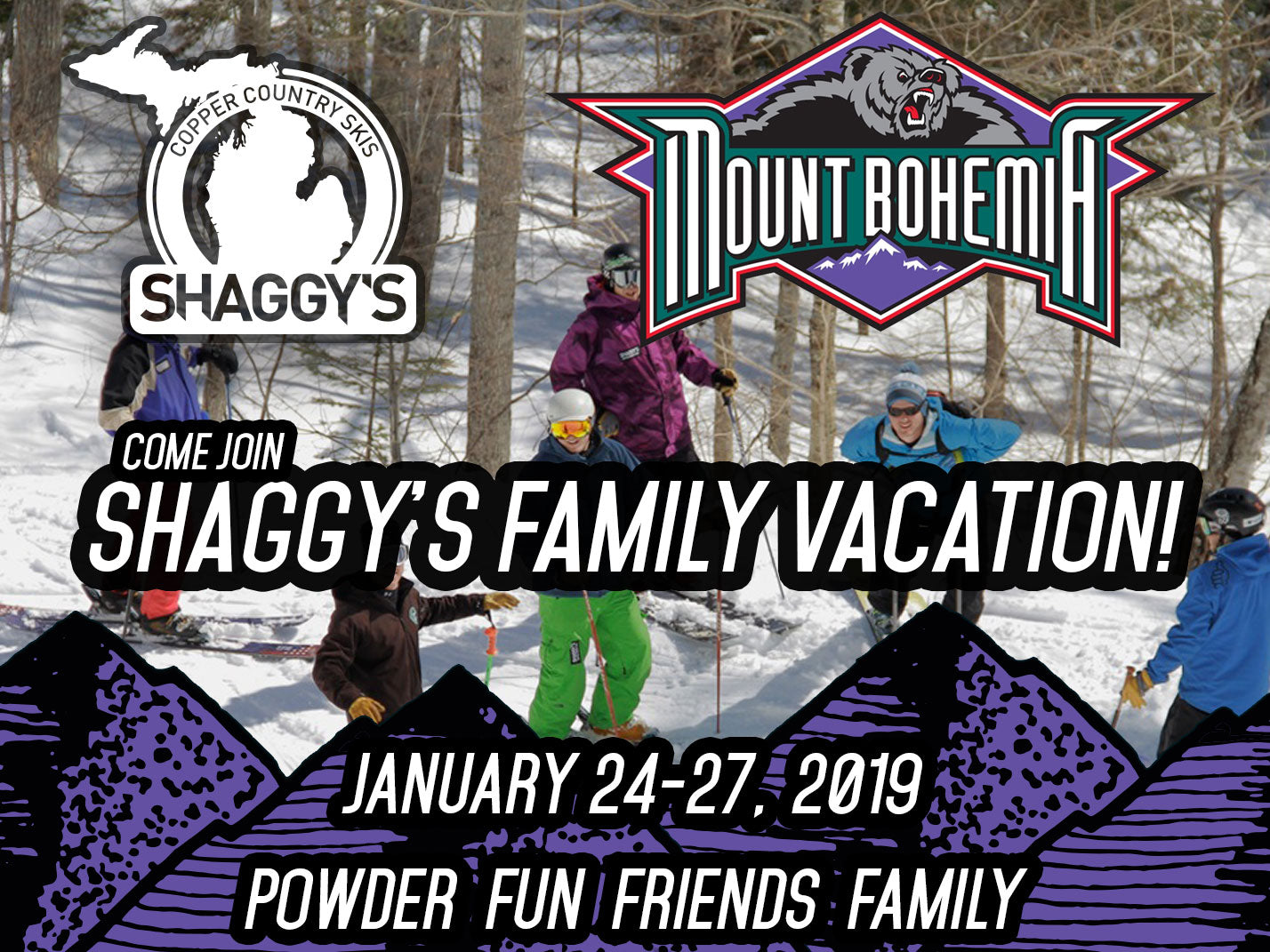 Shaggy's Family Vacation at Mount Bohemia 2019 - You're Invited