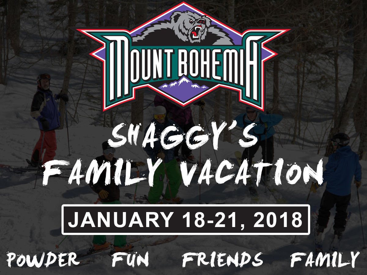 Shaggy's Family Vacation at Mount Bohemia - You're Invited