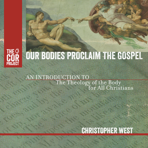 Our Bodies Proclaim the Gospel (4CD)