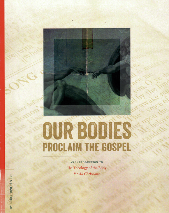 Our Bodies Proclaim the Gospel Study Guide