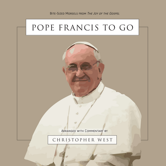 Pope Francis To Go: Bite-Sized Morsels from The Joy of the Gospel (Paperback)