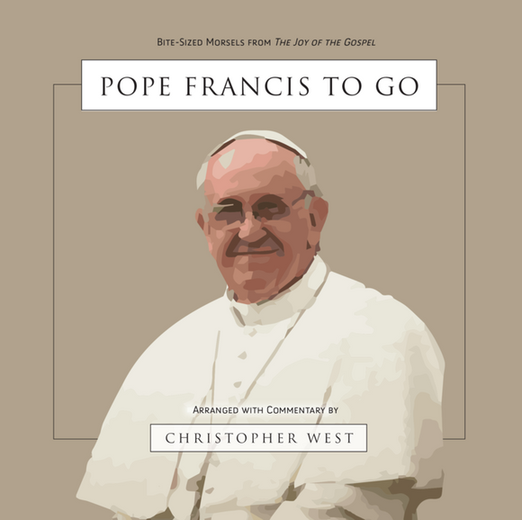 SIGNED COPY: Pope Francis to Go: Bite-Sized Morsels from The Joy of the Gospel
