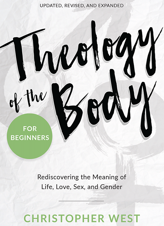 Theology of the Body for Beginners (paperback) FIRST COPY IS FREE WITH $5.95 SHIPPING IF YOU ENTER DISCOUNT CODE DESIRE DURING CHECKOUT!