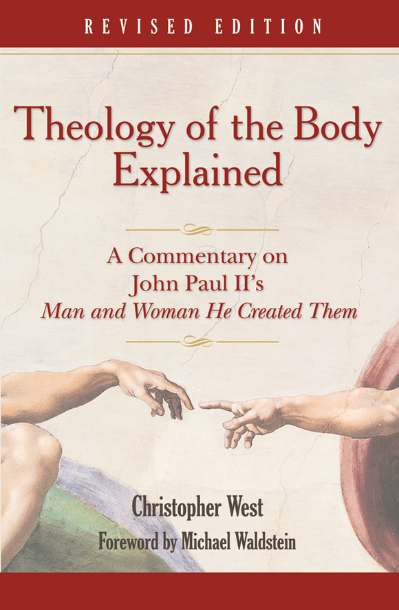 Theology of the Body Explained (paperback)