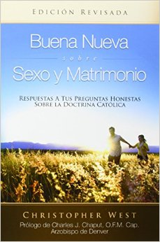 Good News About Sex & Marriage SPANISH EDITION (paperback)
