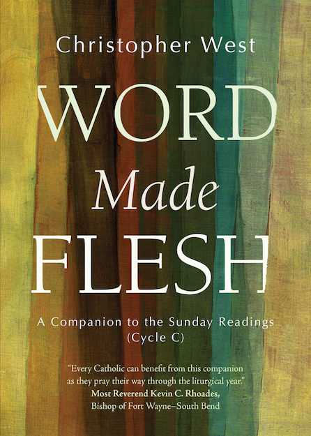 Word Made Flesh- CYCLE C: A Companion to the Sunday Readings (paperback) BUY ONE SHARE ONE when you use the discount code SHAREWORD during checkout!