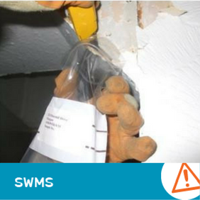 SWMS 10001 - Sampling Non Friable Asbestos Containing Material