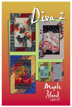 Load image into Gallery viewer, Diva 2 by Maple Island Quilts