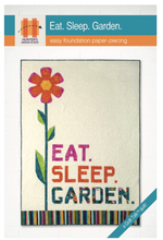 Load image into Gallery viewer, Eat Sleep Garden Pattern by Hunter's Design Studio