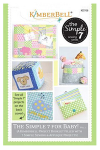 The Simple 7 for Baby (Sewing Version) by Kimberbell Designs
