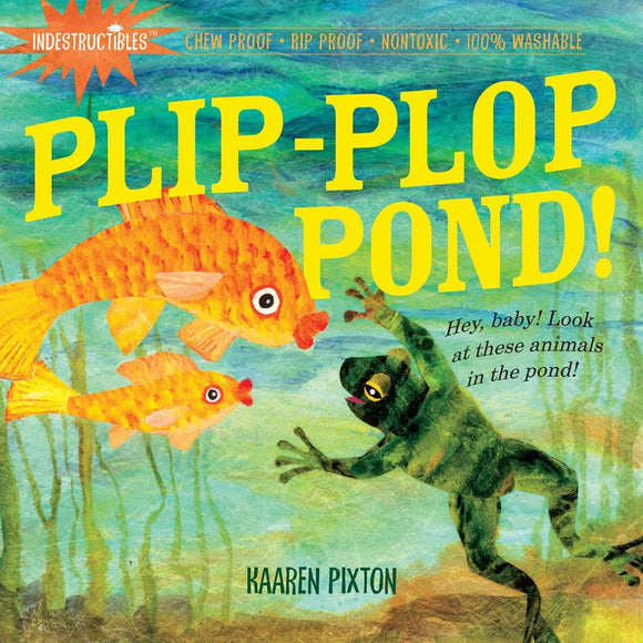 Indestructibles Baby Book Plip Plop Pond!