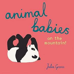 Animal Babies on the Mountain! Book