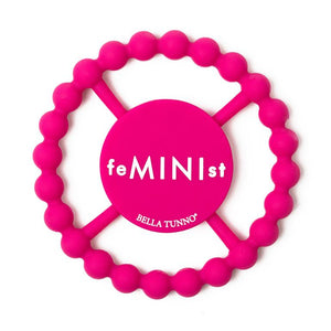Bella Tunno Teether FeMINIst