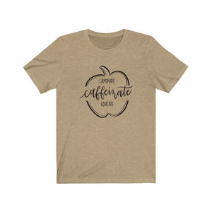 Caffeinated and educate Unisex Jersey Short Sleeve Tee