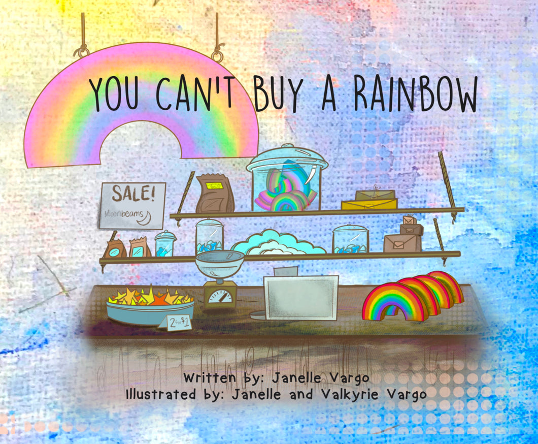 You Can't Buy a Rainbow Paperback
