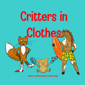 Critters in Clothes
