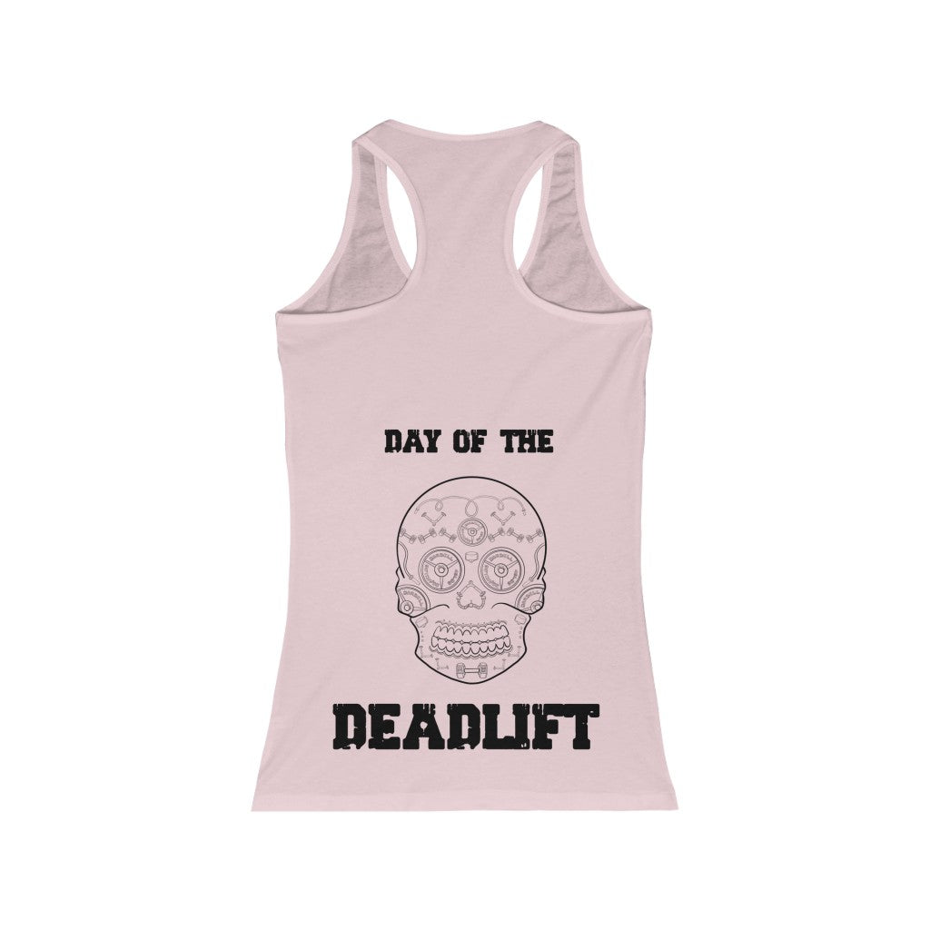 Women's Racerback Tank: day of the deadlift
