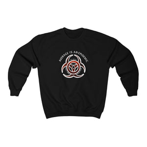 Average is an epidemic- Crewneck Sweatshirt