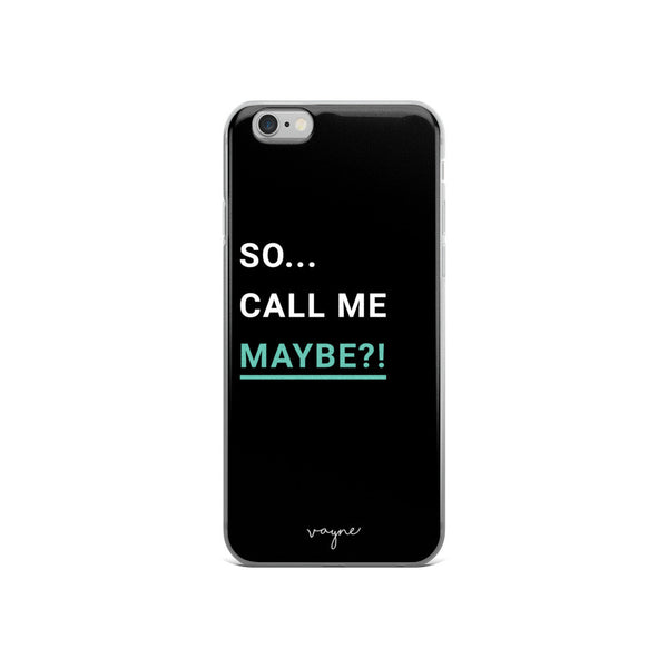 Call Me Maybe Phone Case