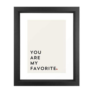 Framed Art - You Are My Favorite - Give Wink