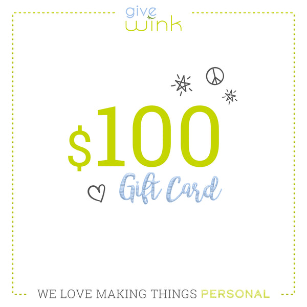 $100 Gift Card - Give Wink